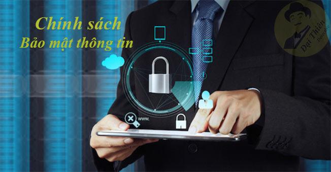 Chính sách bảo mật thông tin khách hàng an toàn 100%
