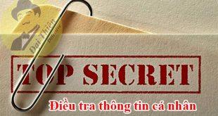Dịch vụ điều tra thông tin cá nhân qua CMND số điện thoại, ngân hàng