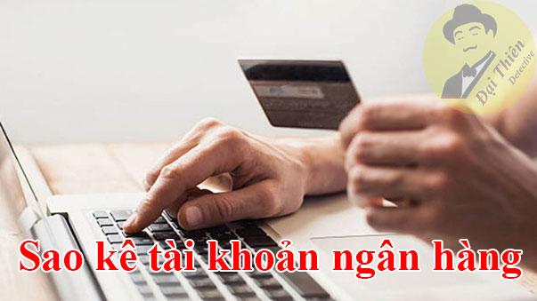 Dịch vụ sao kê tài khoản ngân hàng Vietcombank, Sacombank, BIDV