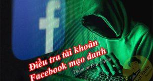 Dịch vụ điều tra tài khoản Facebook Zalo ảo mạo danh lừa đảo