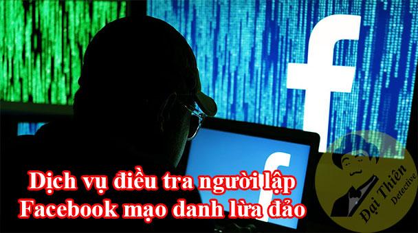 Dịch vụ điều tra tìm ra người lập Facebook Zalo mạo danh