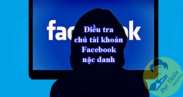 Dịch vụ điều tra tài khoản Facebook mạo danh lừa đảo qua mạng
