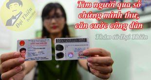 Tìm người qua số CMND chứng minh thư, căn cước công dân CCCD